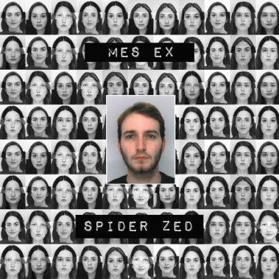 Spider ZED - Mes Ex (2017)