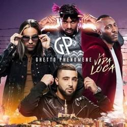 Ghetto Phenomene - La Vida Loca (2017)