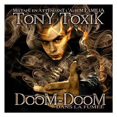 TonyToxik - Doom-Doom (Dans La Fumee) (Reedition)  (2017)