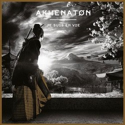 Akhenaton - Je Suis En Vie (2014)