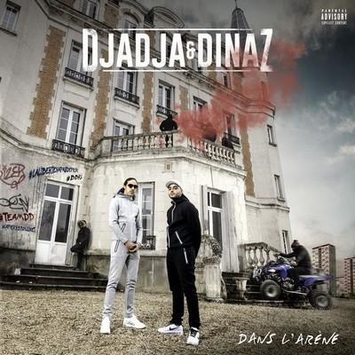 Djadja & Dinaz - Dans L'arene (2017)