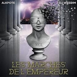 Alkpote & DJ Weedim - Les Marches de l'Empereur (2017)