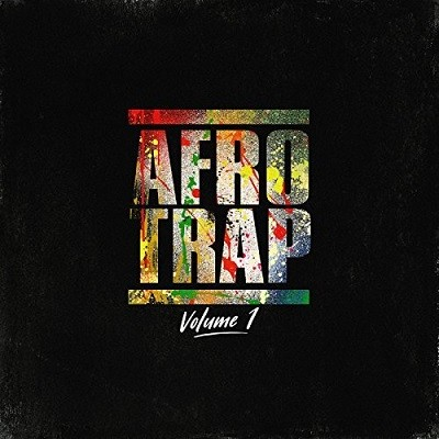 Afrotrap Vol. 1 (2017)