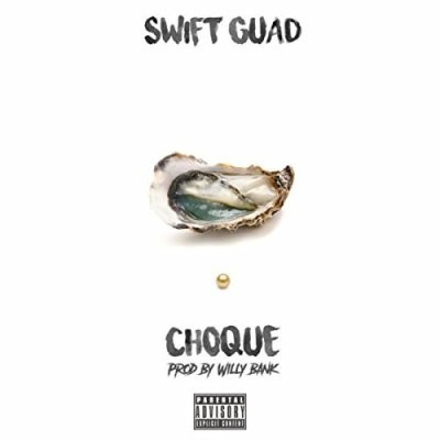 Swift Guad - Choque (2017)