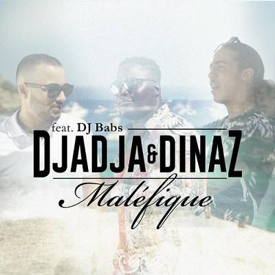 Djadja & Dinaz - Malefique (Single) (2017)