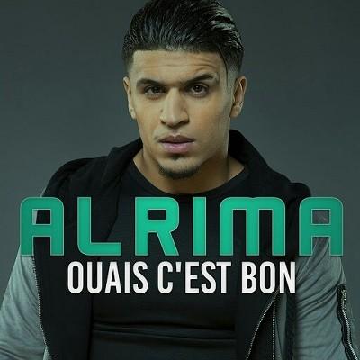 Alrima - Ouais C'est Bon (2017)