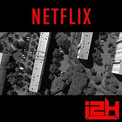 I2H - Netflix (2017)