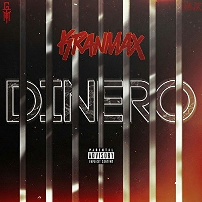 Kranmax - Dinero (2017)