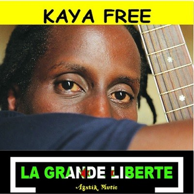 Kaya Free - La Grande Liberte Version (2017)