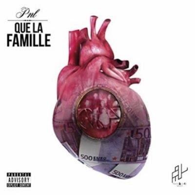 PNL - Que La Famille (Advance CD Version) (2015)