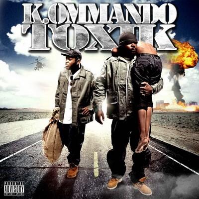 K. Ommando Toxik - K. Ommando Toxik (2009)