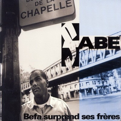 Fabe - Befa Suprend Ses Freres (1997)