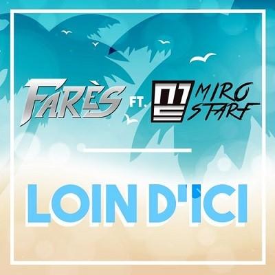 Fares - Loin D'ici (2017)
