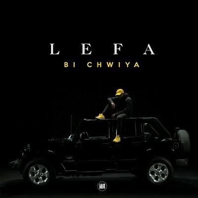Lefa - Bi Chwiya (2017)