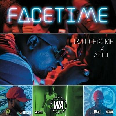 JR O Chrome - Facetime (2017)