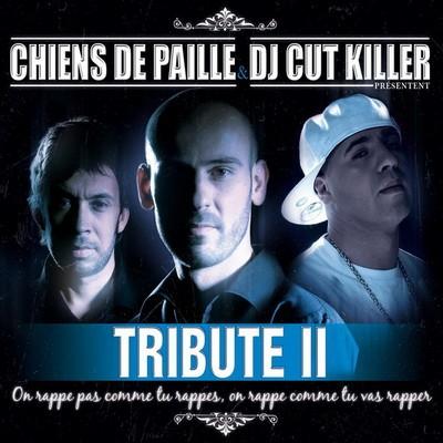 Chiens De Paille, Dj Cut Killer - Tribute II (2008)