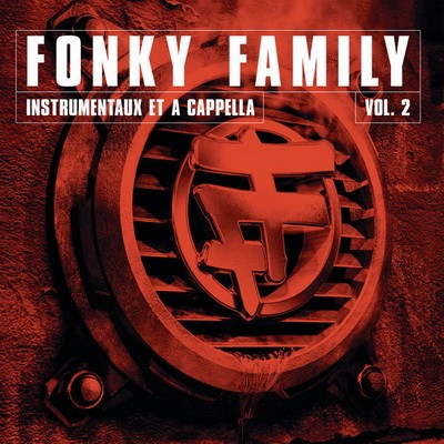 Fonky Family - Instrumentaux Et A Capellas, Vol. 2 (2017)