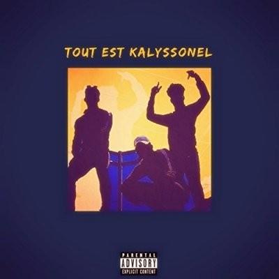 Kalysso - Tout Est Kalyssonel (2017)