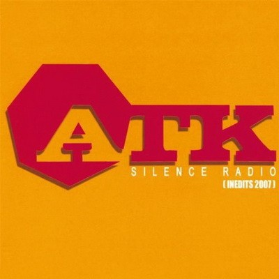 ATK - Silence Radio (2007)