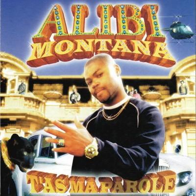 Alibi Montana - T'as Ma Parole (1999)