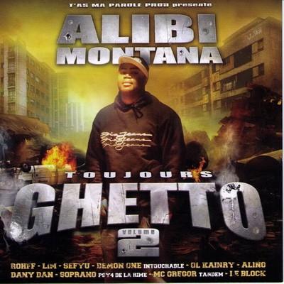 Alibi Montana - Toujours Ghetto Vol. 2 (2005)