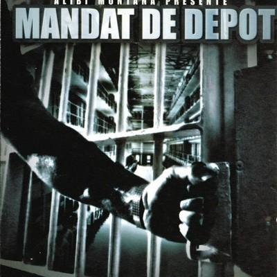 Alibi Montana - Mandat De Depot (2002)