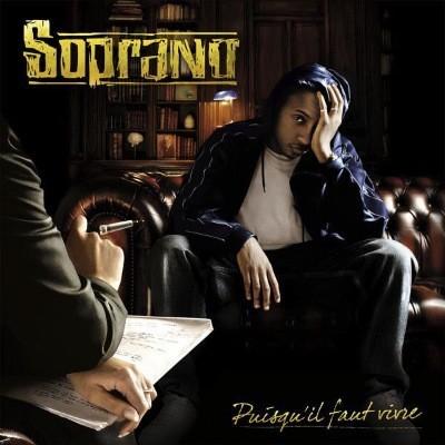 Soprano - Puisqu'il Faut Vivre (2007)