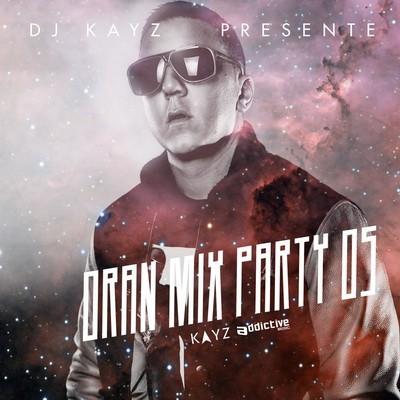 MIX MP3 PARTY TÉLÉCHARGER 6 DJ KAYZ ORAN