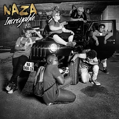 Naza - Incroyable (2017)