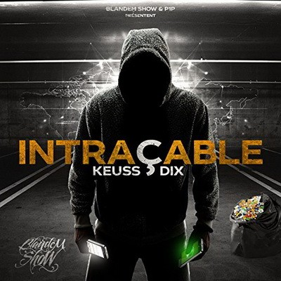 Keuss10 - Intracable (2017)