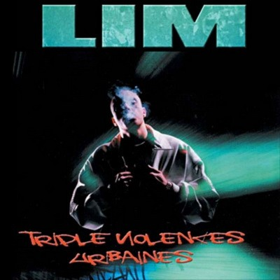 LIM - Triple Violence Urbaine (2006)