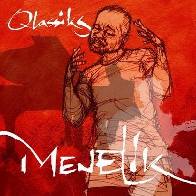 Menelik - Qlassiks Vol. 1 (2017)