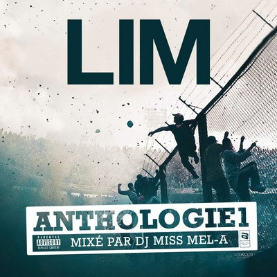 Lim - Anthologie Vol. 1 (Mixe Par Dj Miss Mel-A) (2018)