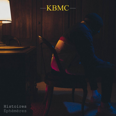 KBMC - Histoires Ephemeres (2018)