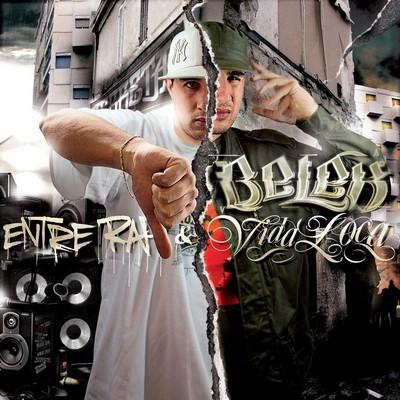 Belek - Entre Rap Et Vida Loca (2008)