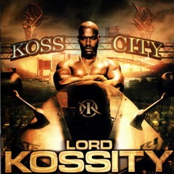 Lord Kossity - Koss City (2002)