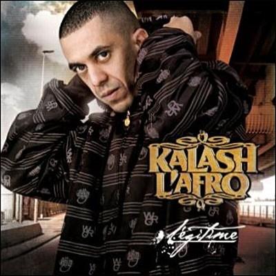 Kalash L'afro - Legitime (2008)