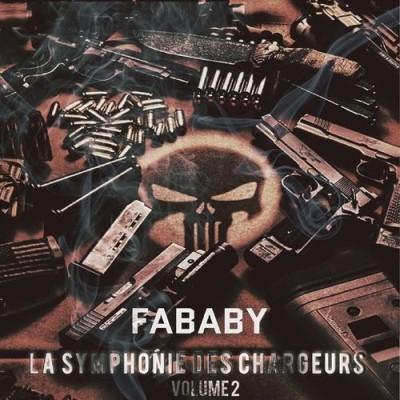 Fababy - La Symphonie Des Chargeurs Vol. 2 (2018)