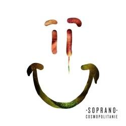 Soprano - Cosmopolitanie (Limited Edition) (2014)
