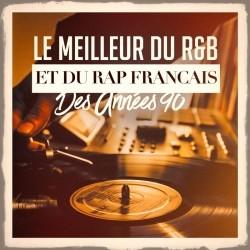 Generation Rap - Le Meilleur Du R&B Et Du Rap Francais Des Annees 90 (2018)