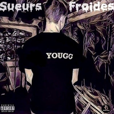 Yougg' - Sueurs Froides (2018)