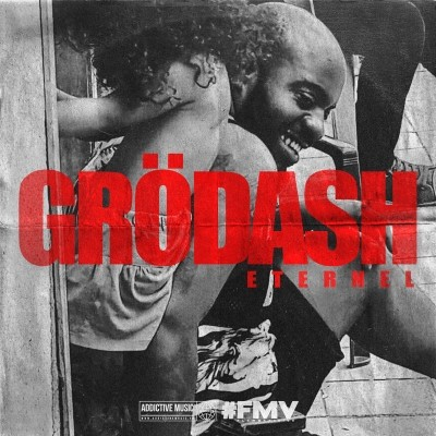 Grodash - Eternel (Version Non Mixee) (2018)