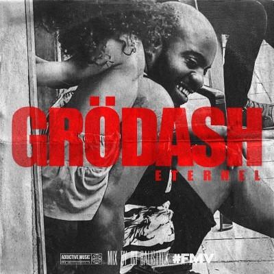 Grodash - Eternel (2018)