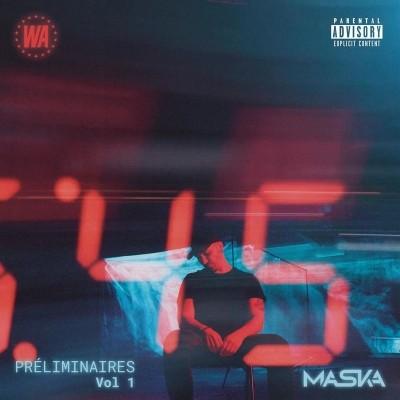 Maska - Preliminaires vol. 1 (2018)