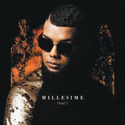 T Matt - Millesime (2018)