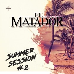 El Matador - Summer Session Vol. 2 (2018)