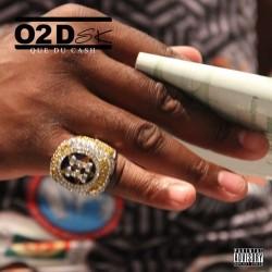 O2DSK - Que du Cash (2018)
