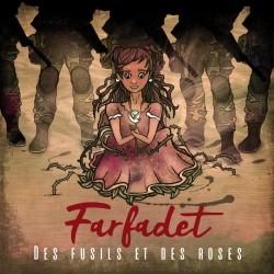 Farfadet - Des Fusils Et Des Roses (2018)