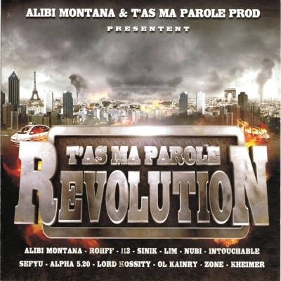 Alibi Montana - T'as Ma Parole Revolution (2010)