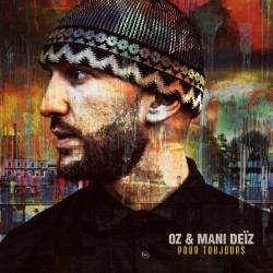 OZ & Mani Deiz - Pour Toujours (2018)